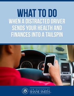 What to do when a Distracted Driver Sends Your Health & Finances Into a Tailspin