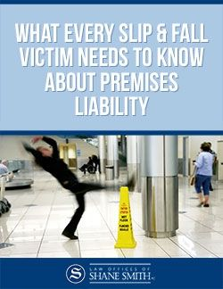 What Every Slip & Fall Victim Needs to Know About Premises Liability